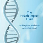 The Health Impact Fund: More justice and efficiency in global health