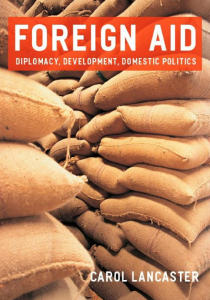 Foreign aid - Diplomacy, development, domestic politics