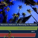 Alternative indicators of well-being for Melanesia: changing the way progress is measured in the South Pacific