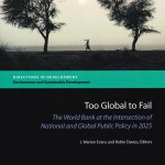 Too global to fail: the World Bank at the intersection of national and global public policy