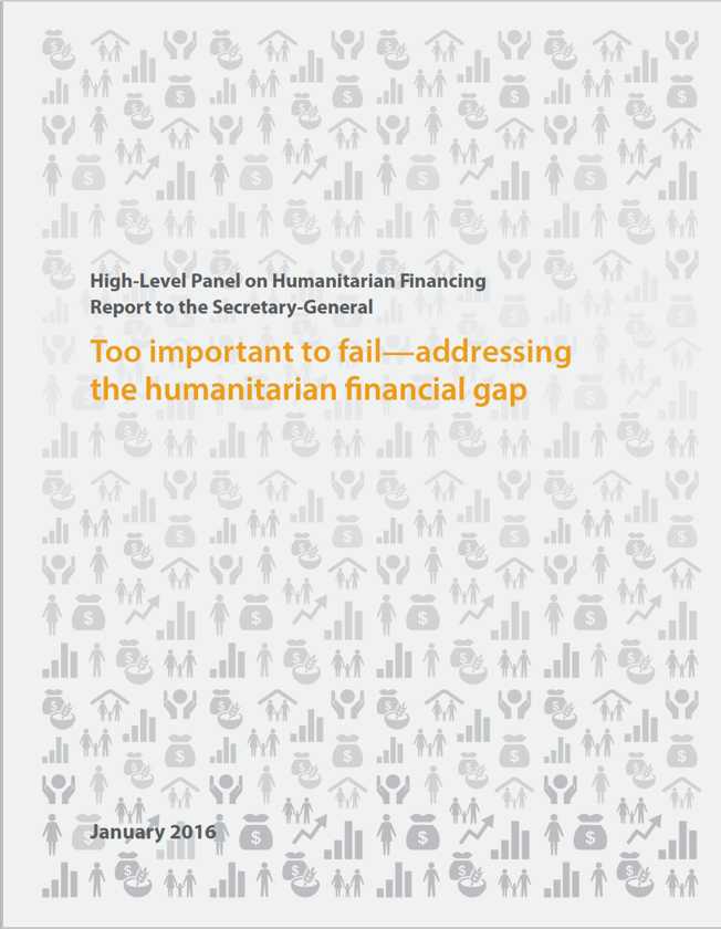 Too important to fail - addressing the humanitarian financing gap