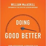 Brother, can you spare an RCT? 'Doing Good Better' by William MacAskill