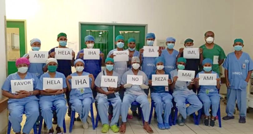 """Doctors and nurses at Dili hospital, Timor-Leste: """"We're staying at the hospital, you stay at home and pray for us."""""""