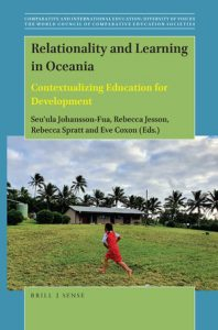 Front cover of Relationality and learning in Oceania: contextualizing education for development